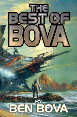 The Best of Bova: Volume 1