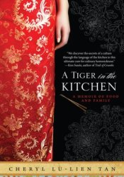 A Tiger in the Kitchen: A Memoir of Food and Family Pdf Book