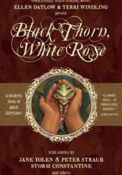 Black Thorn, White Rose Pdf Book