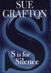 S is for Silence (Kinsey Millhone, #19) Pdf Book