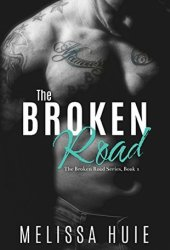 The Broken Road (The Broken Road, #1)
