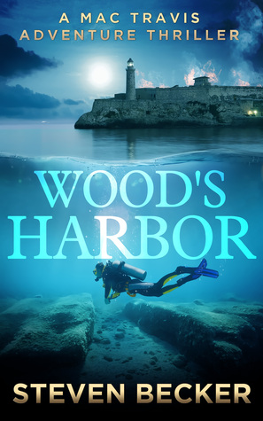 Wood's Harbor (Mac Travis Adventures, #4)