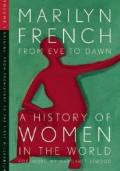 From Eve to Dawn: A History of Women in the World, Vol. 1 Pdf Book