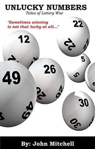 Unlucky Numbers: Tales of Lottery Woe