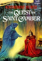 The Quest for Saint Camber (The Histories of King Kelson, #3) Pdf Book