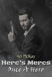 Once A Hero (Herc's Mercs, #4)