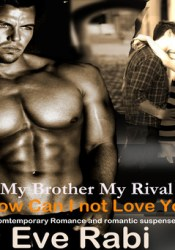My Brother, My Rival (My Brother, My Rival, #2) Pdf Book
