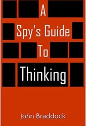 A Spy's Guide to Thinking Book Pdf