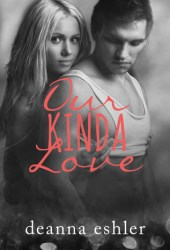 Our Kinda Love (What Kinda Love #2) Pdf Book
