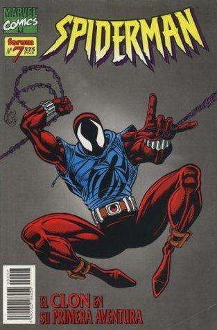 Spiderman nº 7: El clon en su primera aventura (Spiderman Vol. II, #7)