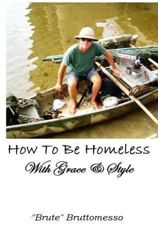 How To Be Homeless With Grace  Style