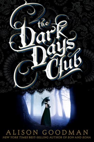 The Dark Days Club (Lady Helen, #1)-Alison Goodman