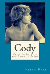 Cody: Clicking Beat on the Brink of Nada