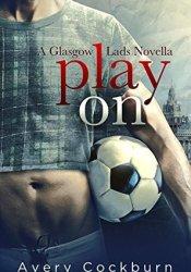 Play On (Glasgow Lads, #0.5) Pdf Book