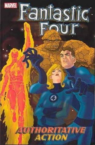 Fantastic Four, Volume 3: Authoritative Action