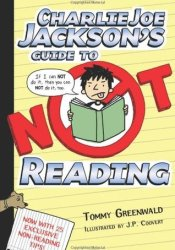 Charlie Joe Jackson's Guide to Not Reading (Charlie Joe Jackson, #1) Pdf Book
