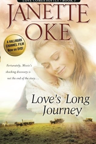 Love's Long Journey (Love Comes Softly, #3)