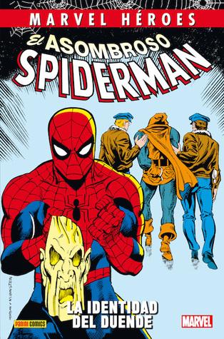 Marvel Héroes - El Asombroso Spiderman: La identidad del Duende (Coleccionable Marvel Héroes, #58)