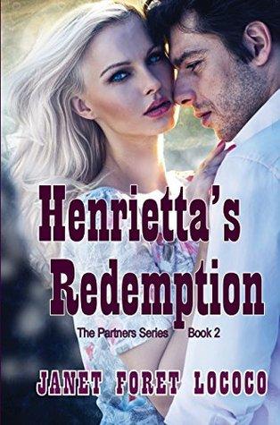 Henrietta's Redemption (The Partner Series Book 2)
