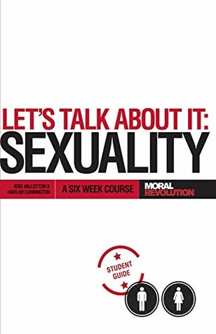 Let's Talk About It - SEXUALITY: A 6-Week Course