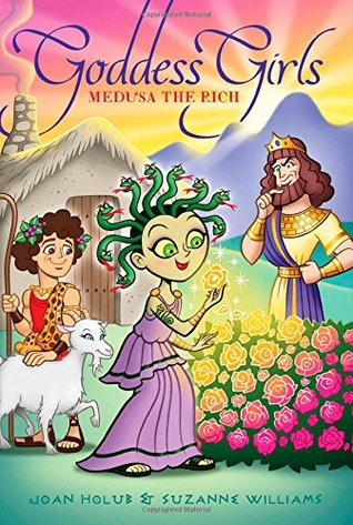Medusa the Rich (Goddess Girls, #16)