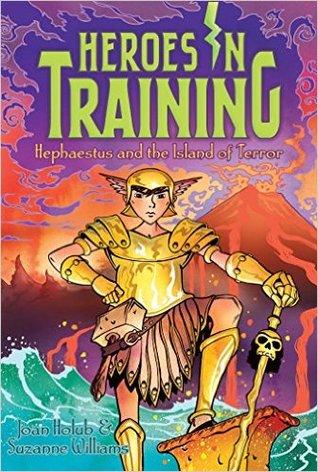 Hephaestus and the Island of Terror (Heroes in Training, #10)