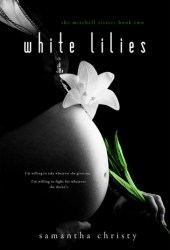 White Lilies (The Mitchell Sisters, #2)