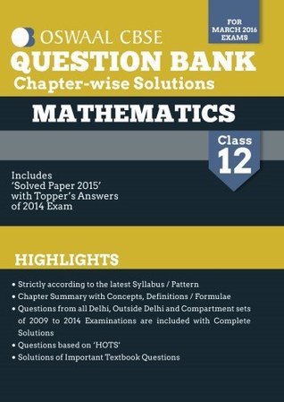 Oswaal CBSE Question Bank With Chapter wise Solutions for Class 12 Mathematics