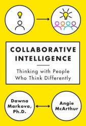 Collaborative Intelligence: Thinking with People Who Think Differently Book Pdf