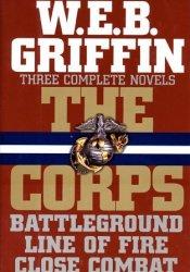 Battleground / Line Of Fire / Close Combat (The Corps, #4, #5, #6) Pdf Book