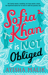 Sofia Khan Is Not Obliged