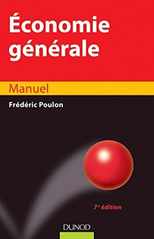 Economie générale - 7e édition - Manuel : Manuel