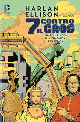 Harlan Ellison presenta: 7 contro il caos