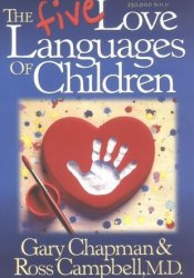 The Five Love Languages of Children Book by Gary Chapman