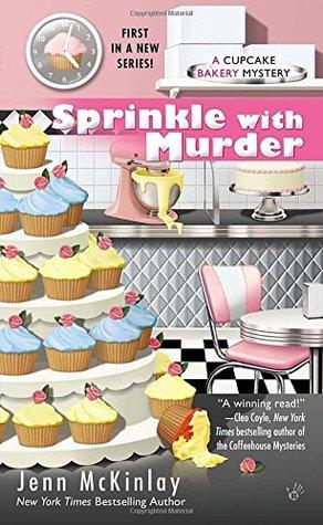 Sprinkle with Murder (Cupcake Bakery Mystery, #1)