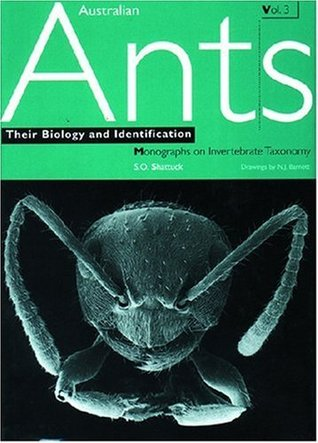 Australian Ants: Their Biology and Identification: v. 3 (Monographs on Invertebrate Taxonomy)