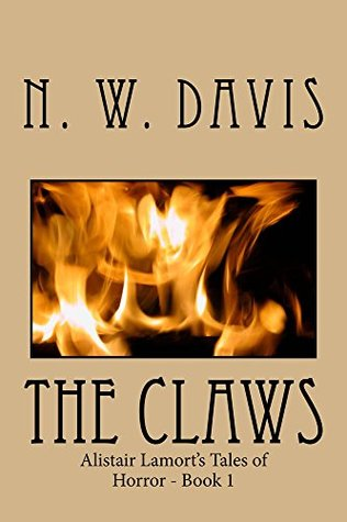 The Claws: Alistair Lamort's Tales of Horror - Book 1