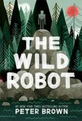The Wild Robot (The Wild Robot, #1) Book Pdf