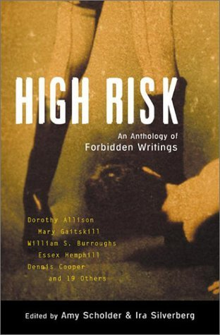 High Risk: An Anthology of Forbidden Writings