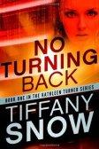 No Turning Back (Kathleen Turner, #1)