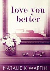 Love You Better Pdf Book