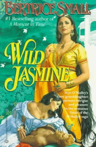 Wild Jasmine O'Malley Saga #6 By Bertrice Small