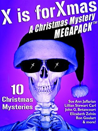 X is for Xmas: A Christmas Mystery MEGAPACK ®