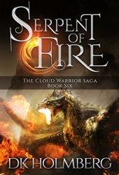 Serpent of Fire (The Cloud Warrior Saga, #6)