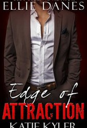 Edge of Attraction (The Edge, #1)