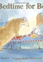 A Bedtime for Bear Book by Bonny Becker