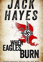 When Eagles Burn (Maddox #1) Pdf Book