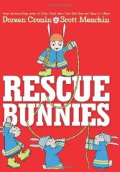 Rescue Bunnies Book by Doreen Cronin