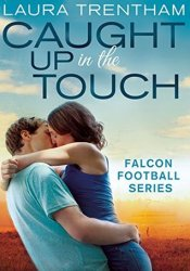 Caught Up in the Touch (Sweet Home Alabama, #2) Pdf Book