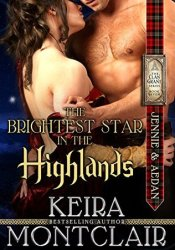 The Brightest Star in the Highlands: Jennie and Aedan (Clan Grant Series Book 7) Pdf Book
